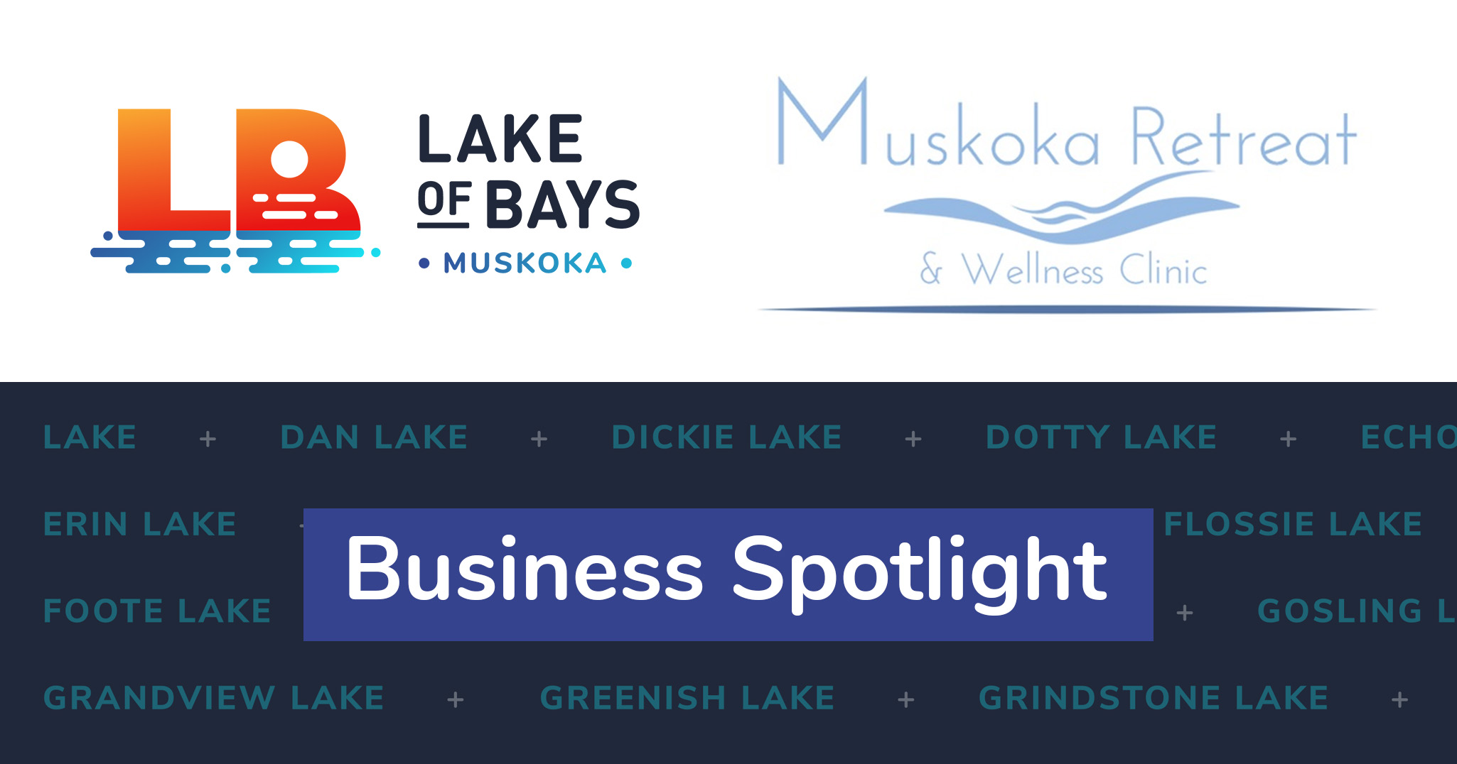 Business Spotlight - Muskoka Retreat