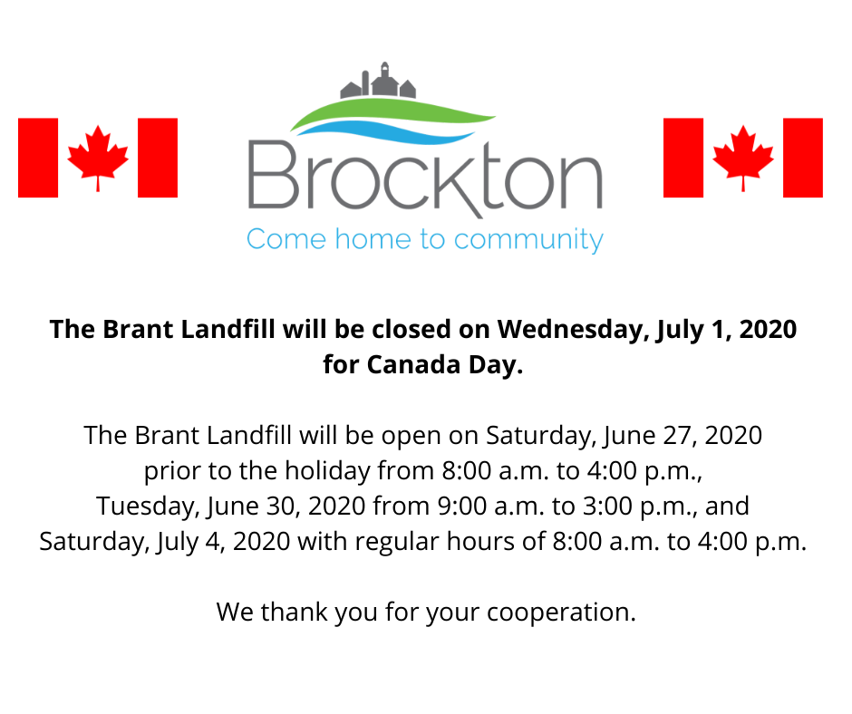 Brant Landfill Closed Canada Day